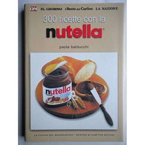 Libro con 300 Ricette con la Nutella
