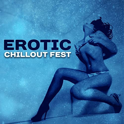 Erotic Chillout Fest – Summer Lounge 2017
