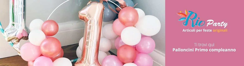 Palloncini Primo compleanno, in lattice, supershape, foil in mylar
