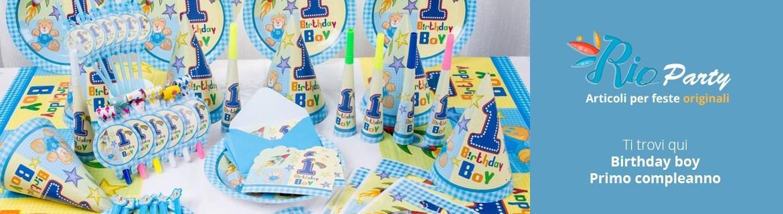 Birthday boy Primo compleanno, addobbi e decorazioni per feste